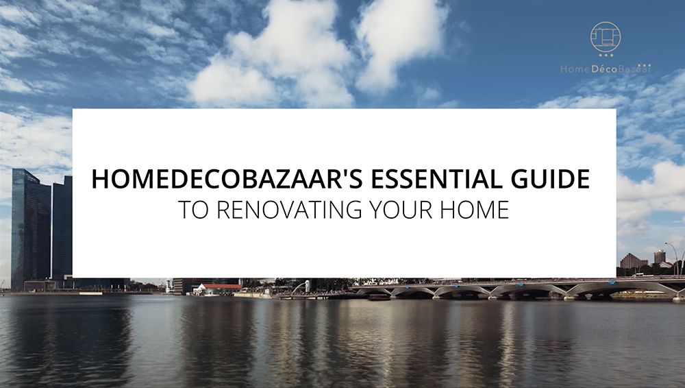 HomeDecobazaar's Essential Guide to Renovating Your Home – For New and Existing Homeowners